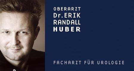 Oberarzt Dr Erik Randall Huber - Facharzt für Urologie und Andrologie